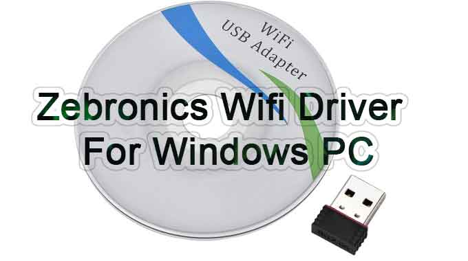 How to download Zebronics wifi driver