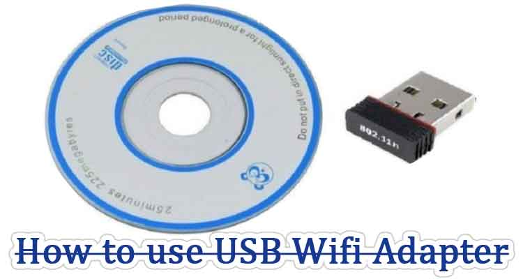 learn to use a USB wifi adapter properly