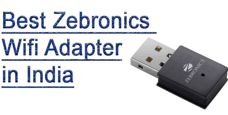 Zebronics best USB wifi adapter reviews