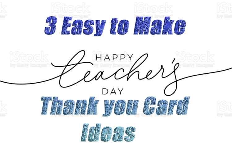 happy teachers day cards ideas home made