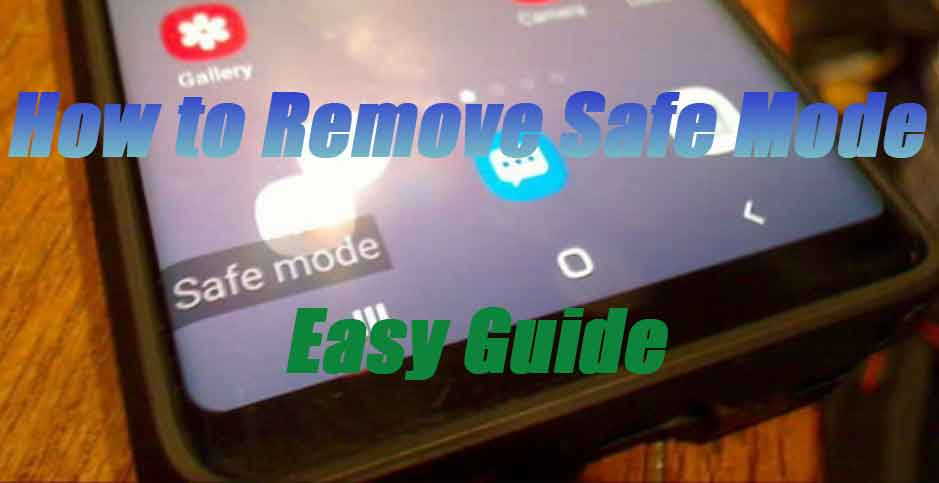 how to remove safe mode in redmi phones