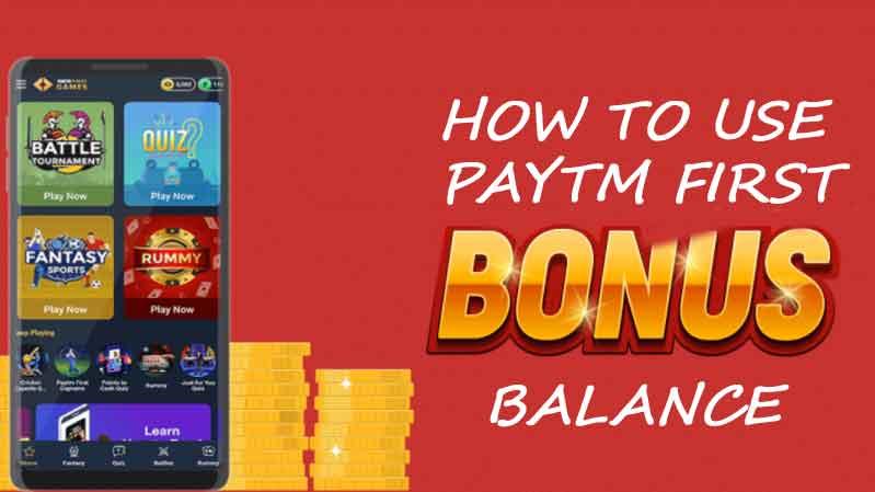 paytm first games bonus balance guide